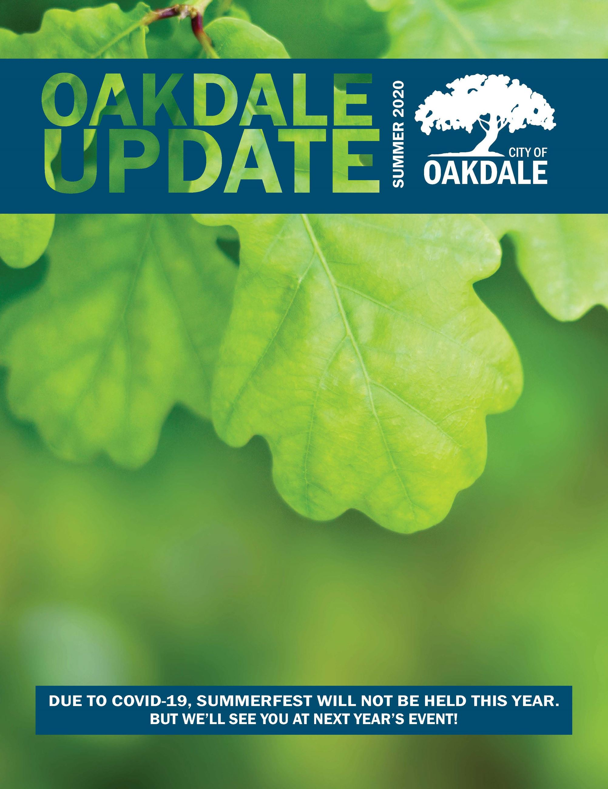 Cover of Oakdale Update Newsletter for Summer 2020 Close up of green oak leaves